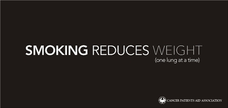 Smoking reduces weight. One lung per time